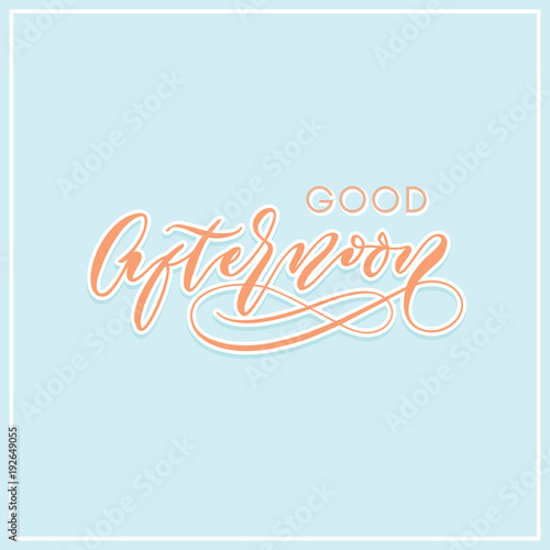 Good afternoon modern calligraphy typography greeting card stock good afternoon modern calligraphy typography greeting card m4hsunfo