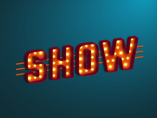 3d retro show sign with electric bulb. Vector illustration.