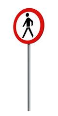deutsches Verkehrszeichen (Verkehrsverbote): Verbot für Fußgänger, auf weiß isoliert. 3d render