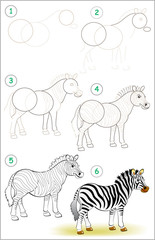 Page shows how to learn step by step to draw a cute zebra. Developing children skills for drawing and coloring. Vector image.