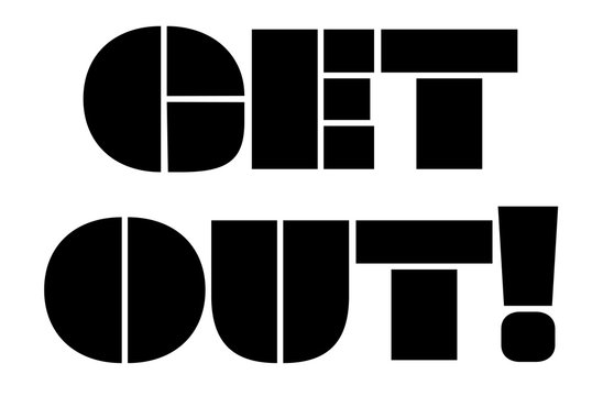 Get Out stamp. Typographic sign, stamp or logo