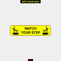 Caution wet floor, slippery and warning for pedestrian sign in vector style version, easy to use and print