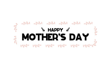 Card with lettering happy mothers day. Vector illustration in scandinavian style
