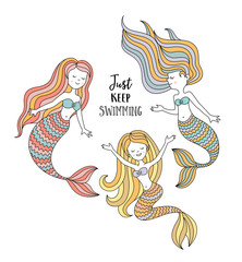 Cute little mermaids. Under the sea vector illustration. Just keep swimming