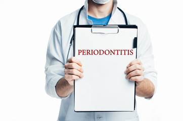 Doctor with a clipboard, blank template written diagnosis of PERIODONTITIS there is empty space