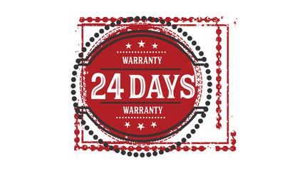 24 days warranty rubber stamp