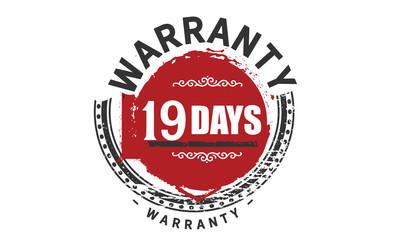 19 days warranty rubber stamp