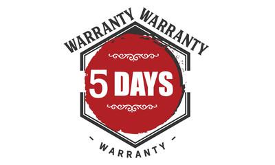 5 days warranty rubber stamp