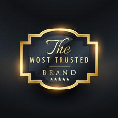 most trusted brand business vector golden label design