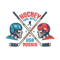 Retro poster for the final hockey match between Russia and the United States. Two players in profile, crossed sticks and inscriptions. Worn texture on separate layer and can be turned off.