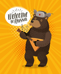 Welcome to Russia, banner. Happy russian bear plays on balalaika. Cartoon vector illustration