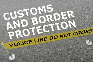 CUSTOMS AND BORDER PROTECTION (CBP) concept