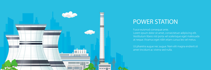 Banner with Power Plant , Thermal Station and Text, Nuclear Reactor and Power Lines on the Blue Background, Vector Illustration