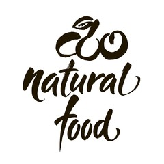 Natural food. Handwritten lettering for restaurant, cafe menu, labels, logos, badges, stickers or icons. Calligraphic and typographic vector illustration