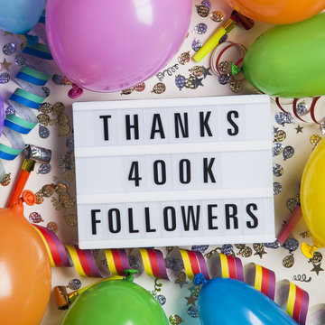Thanks 400 thousand followers social media lightbox background. Celebration of followers, subscribers, likes.