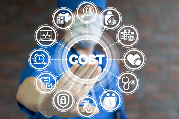 Doctor presses button cost on a virtual interface. Rising Medical Cost Hospital Patient concept. Money Insurance Medicine Healthcare.