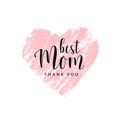 Happy Mother's day card, badge. Pink trace of heart with text on white. Romantic vector illustration. Vector card for Mother's day. Love Mom concept