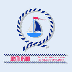 Sailboat in a circle with a sea rope.  Emblem. Sticker. Poster with place for text. The concept of maritime navigation, competitions, tourism, recreation, travel. Design for printing