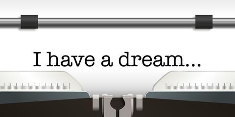 I have a dream - slogan - phrase - célèbre -racisme - liberté - rêve - Luther King - machine à écrire