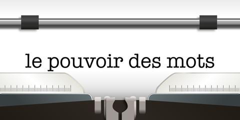 communication - phrase - message - mot - journaliste - machine à écrire - le pouvoir des mots -