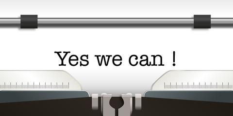 Yes we can - slogan - phrase - célèbre - message - propagande - élection - machine à écrire