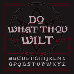 "Occult typeface in retro style with vintage elements, thelema hexagram on background and ""Do what thou wilt"" quote."