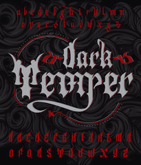 Dark temper typeface. Stylish Gothic font set with dark, mystical background and decorative ornament. Good fore alcohol labels, tattoo and t-shirt print.