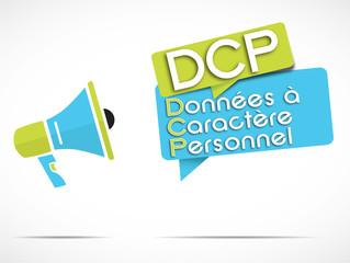mégaphone : DCP (données à caractère personnel)
