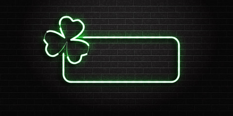 Vector realistic isolated neon sign of frame with clover leaf for decoration and covering on the wall background. Concept of Happy St. Patricks Day.