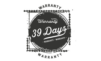 39 days warranty icon vintage rubber stamp guarantee