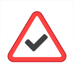 Warning/Street Sign - Check Mark