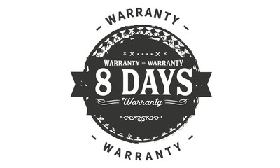 8 days warranty icon vintage rubber stamp guarantee