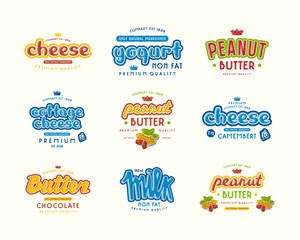 Set of typographic label for milk, yogurt, peanut butter and cheese