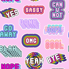 "Seamless pattern with sassy colorful phrases, words: ""Yes"", ""Go away"", ""Sassy"", ""OMG"", ""Nope"", ""Dope"", etc. on pink background. Slang acronyms and abbreviations. 80s-90s comic style."