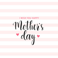 Happy Mother's day card, text on white and pink striped background with hearts. Vector illustration. Vector card, badge for Mother's day. Love Mom concept