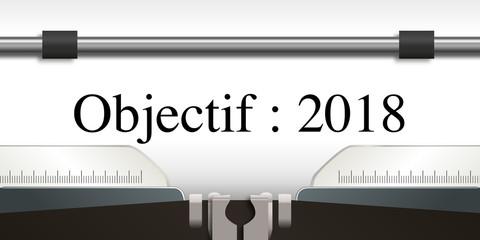 objectif - objectif 2018 - projet - challenge - 2018 - entreprise - stratégie - présentation