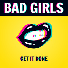 "Feminist conceptual poster in minimalist style. Vector illustration of female sexy lips and feminist quote ""Bad girls get it done"" with stereoscopic effect. Isolated on yellow background."
