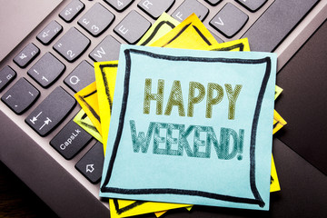 Conceptual hand writing text caption inspiration showing Heppy Weekend . Business concept for Weekend Message written on sticky note paper on the dark keyboard background.