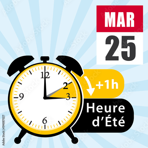 Dimanche 25 mars 2018 passage l 39 heure d 39 t changement d 39 heure illustration vectorielle - Date changement d heure ...