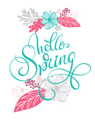 Hello Spring Hand drawn text and design for greeting card. Trendy hand lettering quote, fashion graphics, scandinavian art print for posters and greeting cards design. Calligraphic isolated quote