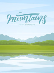Vector illustration: Vertical Mountain Lake landscape with reflection and handwritten lettering