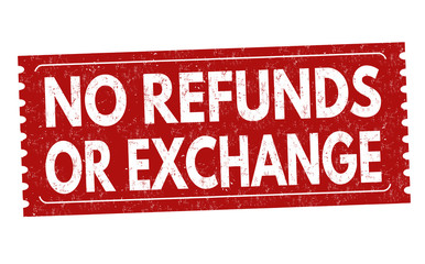 No refunds or exchange grunge rubber stamp