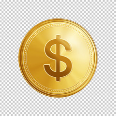 Gold dollar coin. Circle coin with dollar symbol isolated on transparent background. Means of payment, global currency, world economics, finances and investment concept. Realistic vector illustration.