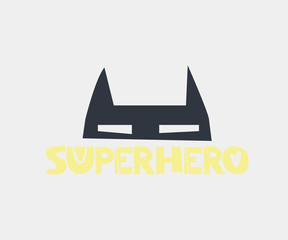 Superhero. Hand drawn style typography poster with inspirational quote. Greeting card, print art or home decoration in Scandinavian style. Scandinavian design.