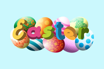 Easter eggs, bright inscription in colored Easter letters. Vector illustration.