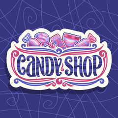 Vector logo for Candy Shop, on cut paper signage 5 wrapped sweets in pink and blue plastic package, original font for words candy shop, lollipop in striped wrap, fruit hard candies in glossy wrapping.