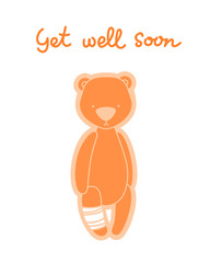 Get well soon card. Teddy bear with bandaged leg