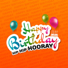 Happy Birthday hip hip hooray greeting Card. Birthday Vector Eps10.