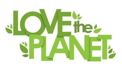 LOVE THE PLANET typography poster