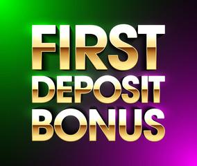 First Deposit Bonus banner, welcome bonus bright poster, gambling casino games
